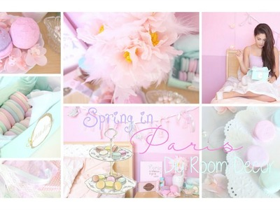 Spring in Paris DIY Room Decor Girly & French Part 1 ♡