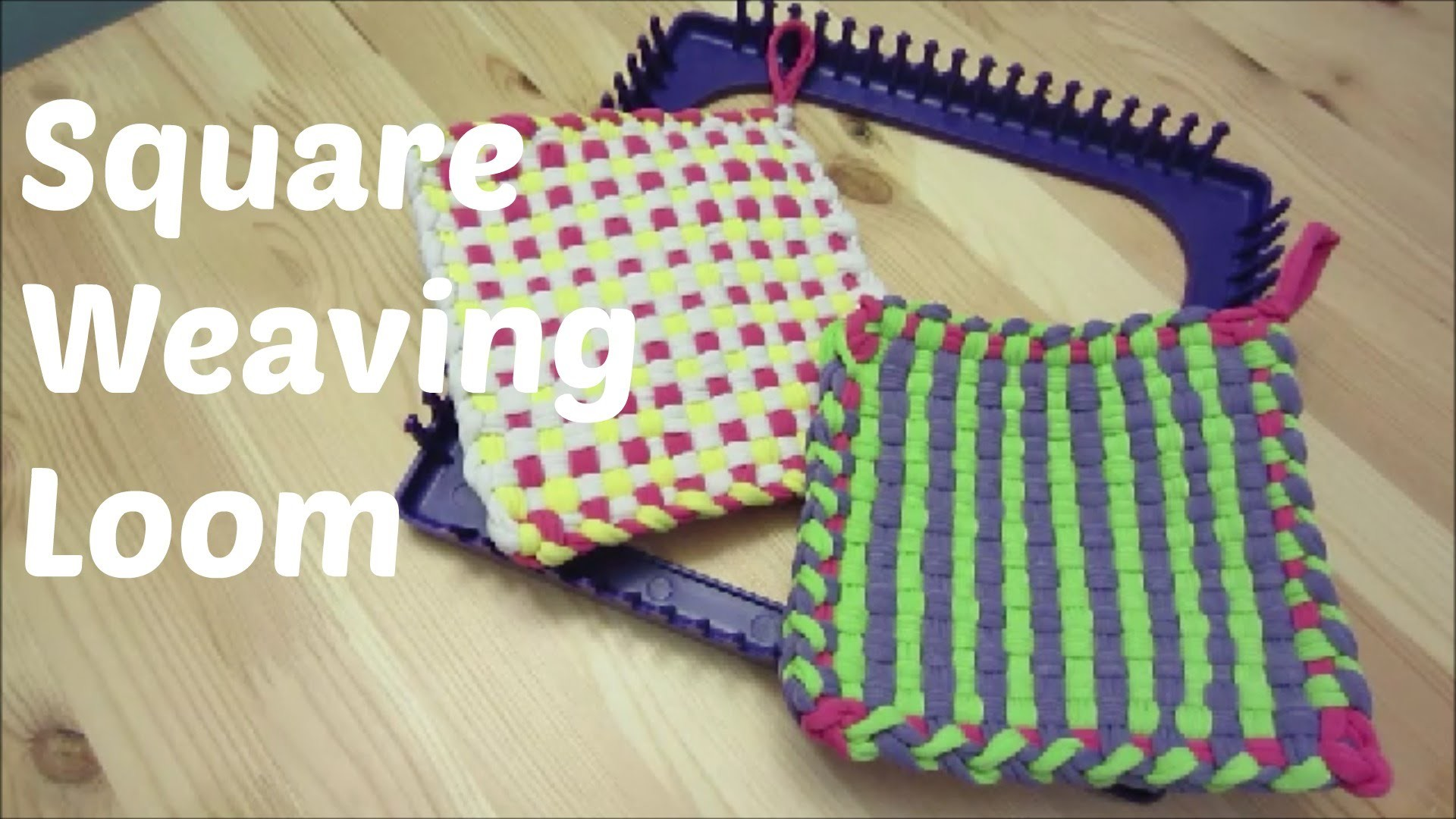 Square Weaving Loom