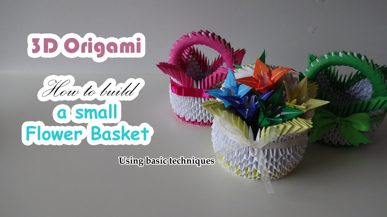 Origami 3d Origami Cute Little Flower Basket Using Basic