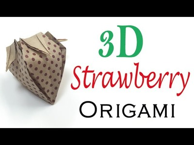 3d Strawberry Origami Paper Tutorial - Origami Kawaii