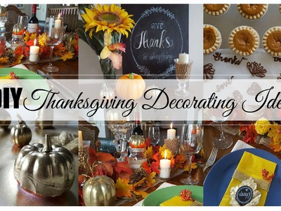 Easy Thanksgiving Decorating Ideas -  Dollar Store Goodies!