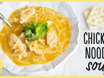 EAT | Chicken Noodle Soup
