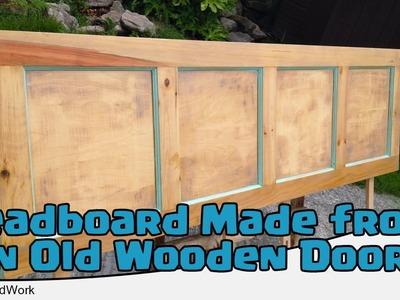 Headboard Made from an Old Wooden Door