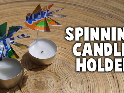 How To Make a Spinning Candle  Holder