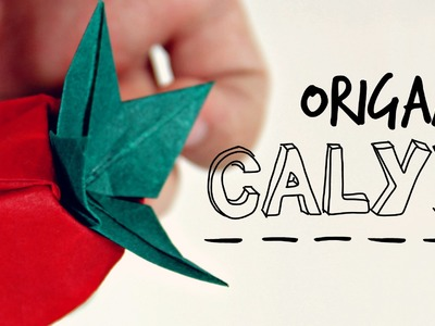 Origami Calyx (For Mori's Rose)
