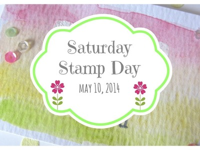 Saturday Stamp Day - Love You (Watercoloring, Coloring Embossing Paste)
