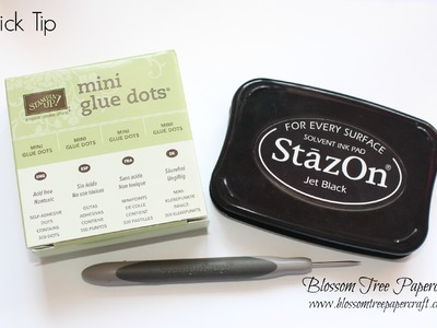 Stampin' Up! Quick Tip - Avoid messy fingers when using Stazon Ink!
