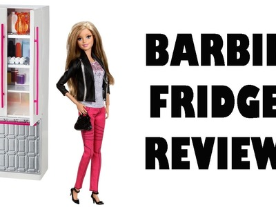 Barbie Fridge Review