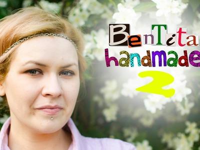 DIY: Bentita handmade 2 (Tutorial) [RO]