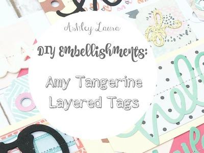 DIY Embellishments: Amy Tangerine Die Cut Tags