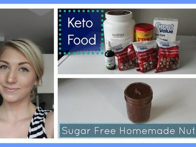 Eating Keto 40: Sugar Free Homemade Nutella