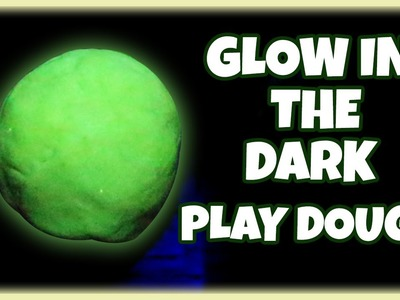 Fun with Play Doh | Learn How to make Glow in the Dark Play Doh | Easy DIY Play Doh Video