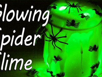 Glow in the Dark Spider Slime | Halloween