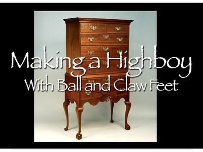 Highboy Building Process by Doucette and Wolfe Furniture Makers