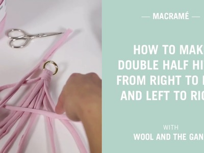 Macrame tutorial - How to make a Double Half Hitch