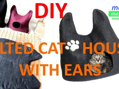 Wool Felted Cat House. Cat Bed With Ears : DIY