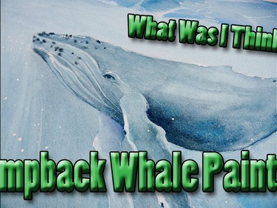 WWIT Episode 3: Humpback Whale Painting