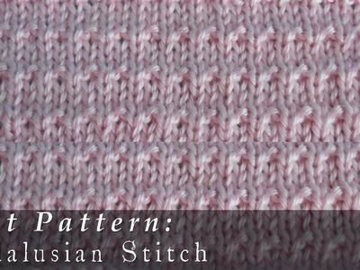 Andalusian Stitch { Knit }