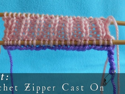 Crochet Provisional Zipper Cast On { Knit }