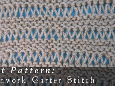 Openwork Garter Stitch | Reversible { Knit }