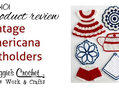 Vintage Americana Potholders Crochet Pattern PB101