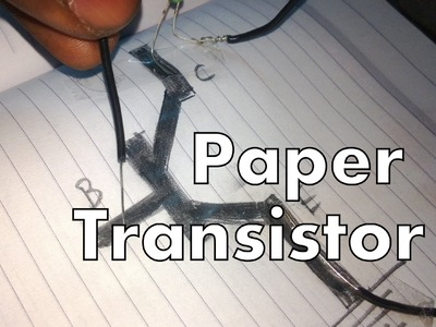 Paper transistor HACK DIY circuit