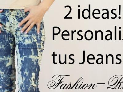 DIY 2 Ideas para personalizar tus jeans (ACID WASH - TIE-DYE)