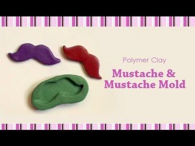 Polymer Clay - Mustache & Mustache Mold Tutorial