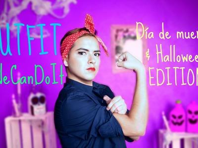 #52 OUTFIT - We Can Do IT | EXTRA BONUS | Día de muertos & Halloween EDITION ♥