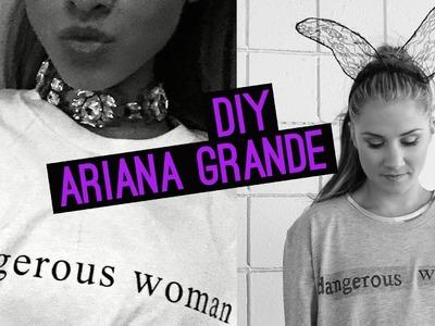 DIY Ariana Grande 'Dangerous Woman' (STYLEWIRE)