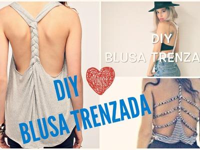 DIY blusa trenzada| Facil y unico