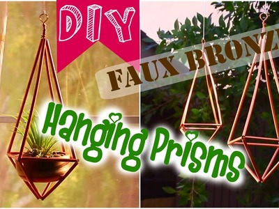 DIY Faux Bronze Hanging Prisms [Nifty]