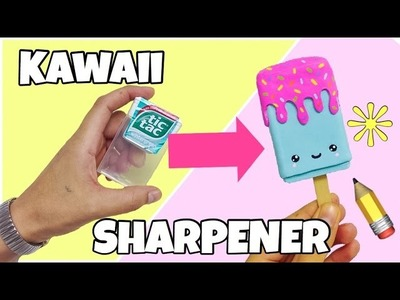 DIY KAWAII SHARPENER(EASY CRAFTS)