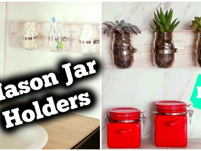 DIY Mason Jar Holders
