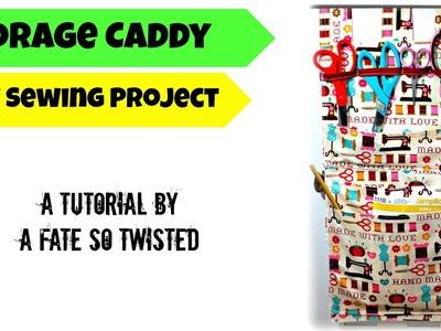 How To: Sew A Storage Caddy