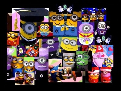 MINIONS MANUALIDADES. IDEAS ORIGINALES DE RONYCREATIVA - THE MINIONS crafts