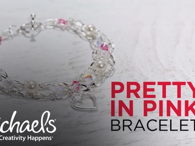 Pretty in Pink Bracelet Tutorial | What's New | Michaels
