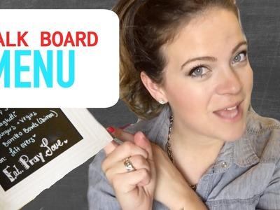 DIY Chalk Menu Board! | Tay from Millennial Moms