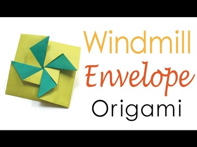 DIY Easy Windmill Envelope - Origami Kawaii