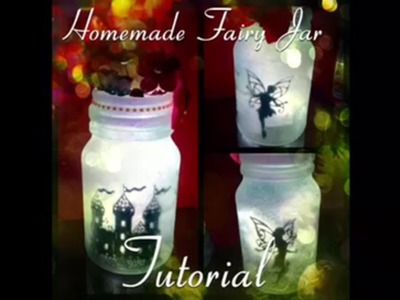 Homemade Fairy Lantern Jar (no tissue version)