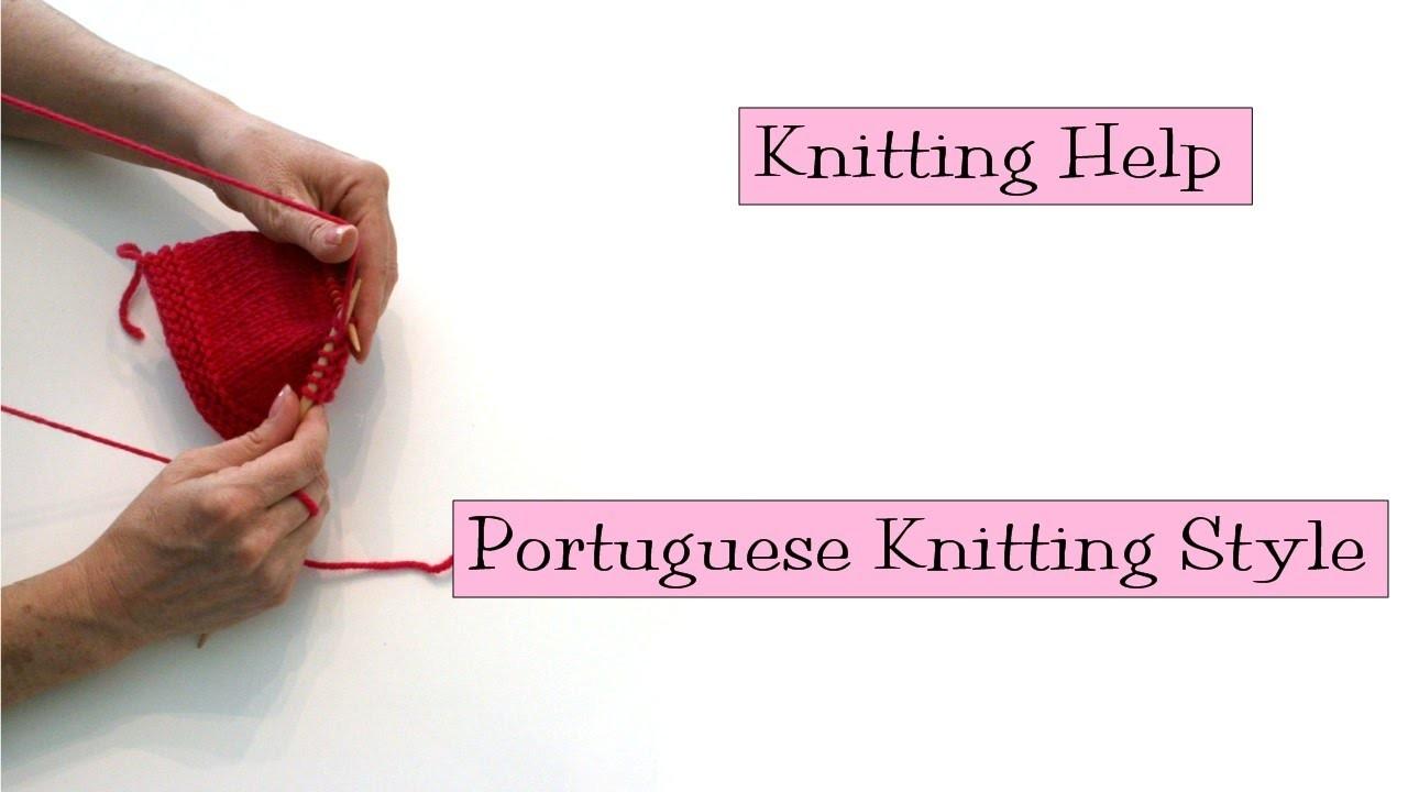 Knitting Help - Portuguese Knitting Style
