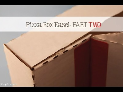 Pizza Box Easel - Part 2|Sophie's World