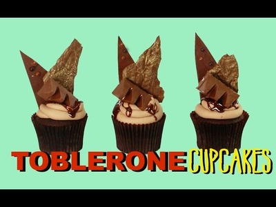 TOBLERONE Chocolate Cupcake Recipe | Candy bar Inspired Cupcakes