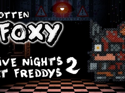 Rotten Foxy FNAF2 - Hama Bead Tutorial