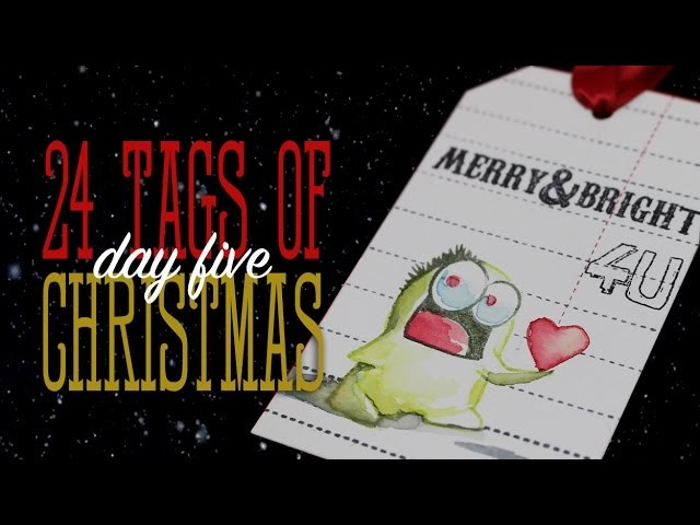 24 Tags of Christmas: Monsters!