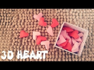 DIY - 3D Heart - Valentine's Day Craft