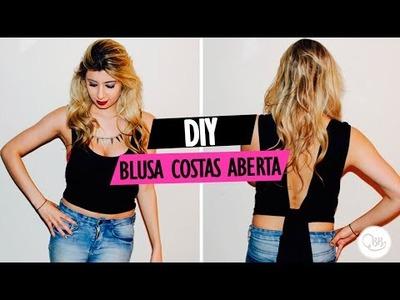 DIY: Blusa com as Costas Abertas | BoldBonny