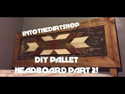 DIY Pallet Wood Bed Headboard Part 2