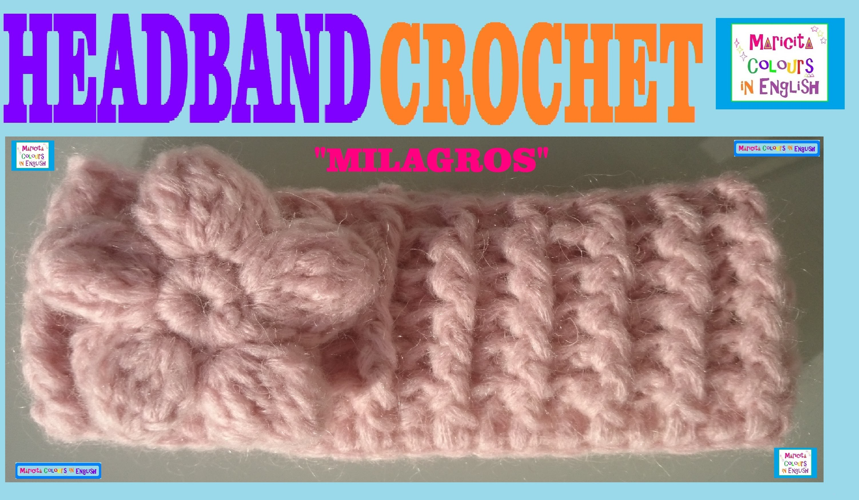 "Headband Band  Crochet Pattern ""Milagros"" by Maricita Colours in English"