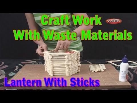 Lantern Craft Work With Waste Materials Learn Craft For Kids